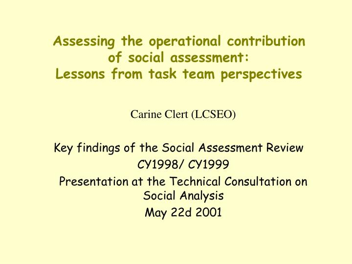 assessing the operational contribution of social assessment lessons from task team perspectives n.