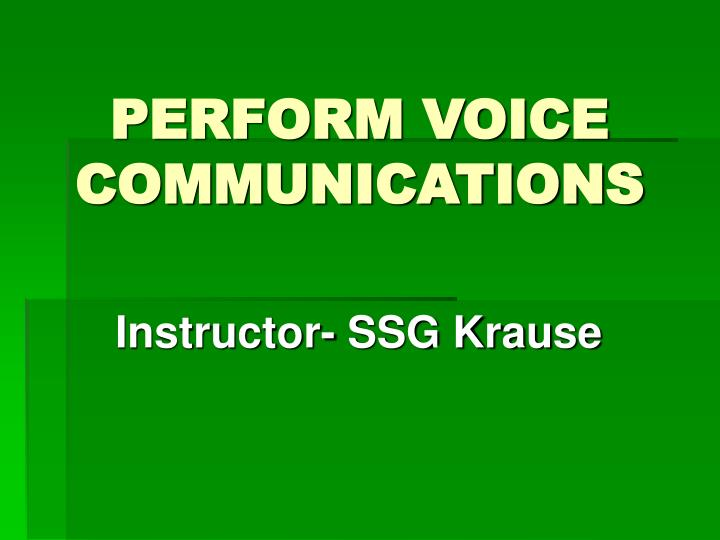 perform voice communications n.