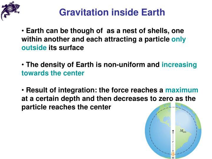 Gravitation inside Earth