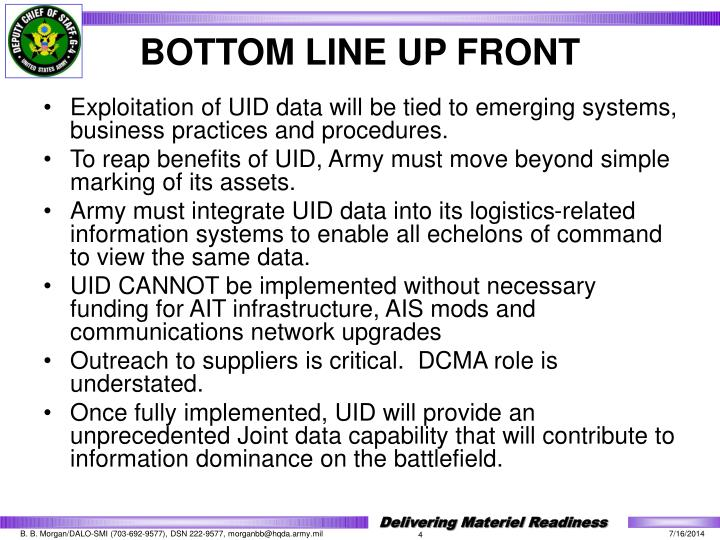 Exploitation of UID data will be tied to emerging systems, business practices and procedures.