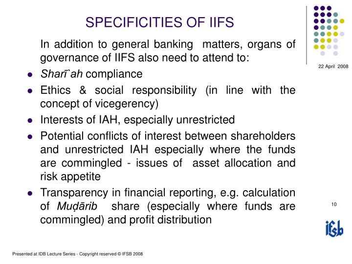 SPECIFICITIES OF IIFS