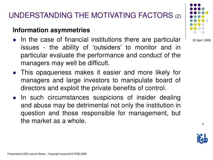 UNDERSTANDING THE MOTIVATING FACTORS