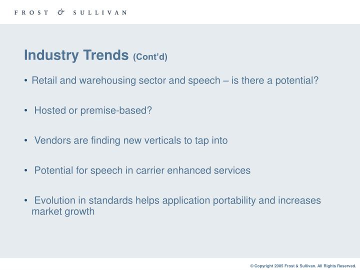 Industry trends cont d