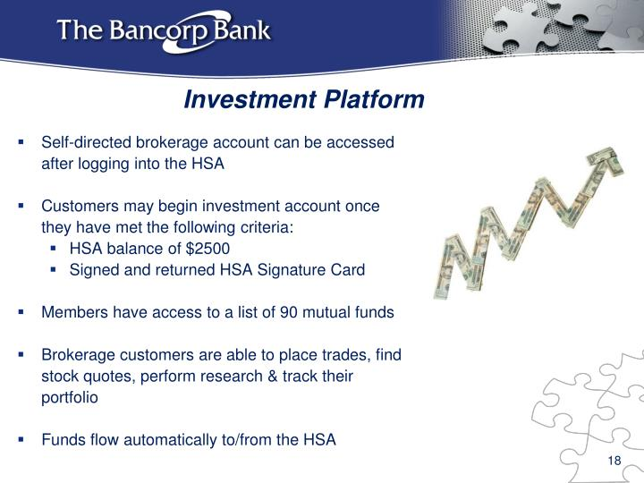 Self-directed brokerage account can be accessed after logging into the HSA
