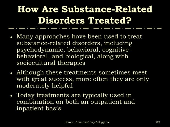 How Are Substance-Related Disorders Treated?