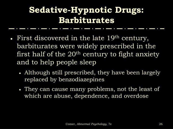 Sedative-Hypnotic Drugs: Barbiturates