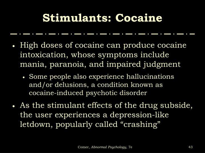 Stimulants: Cocaine