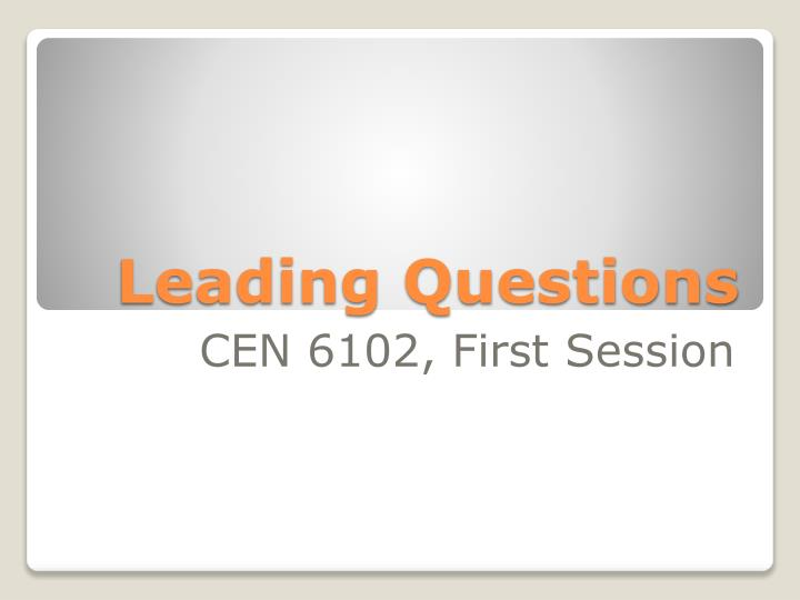 leading questions n.