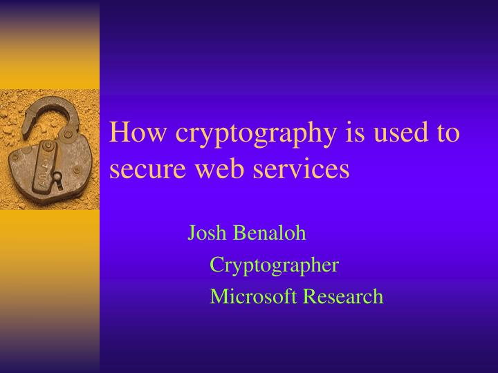 how cryptography is used to secure web services n.