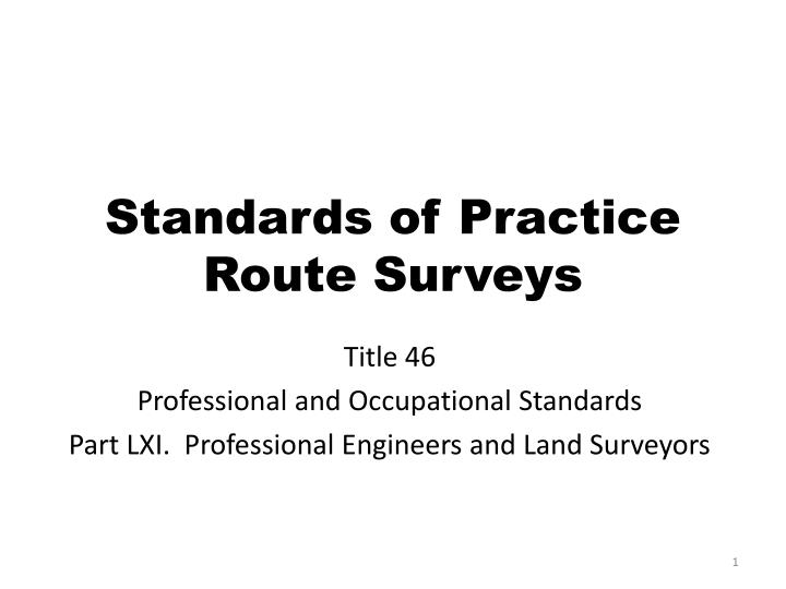 standards of practice route surveys n.
