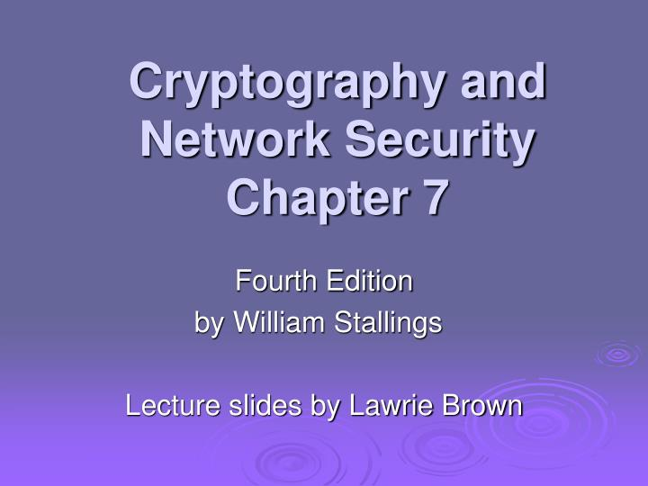 cryptography and network security chapter 7 n.