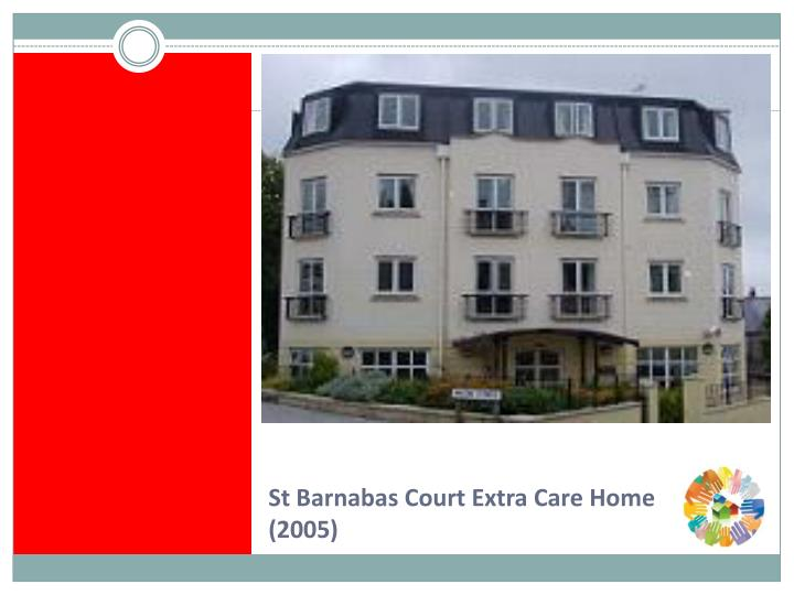 St Barnabas Court Extra Care Home (2005)