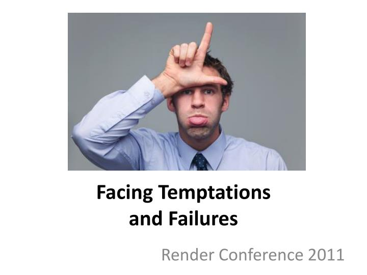 facing temptations and failures n.