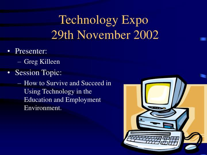 technology expo 29th november 2002 n.