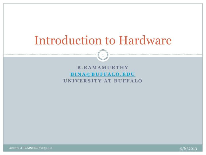 introduction to hardware n.