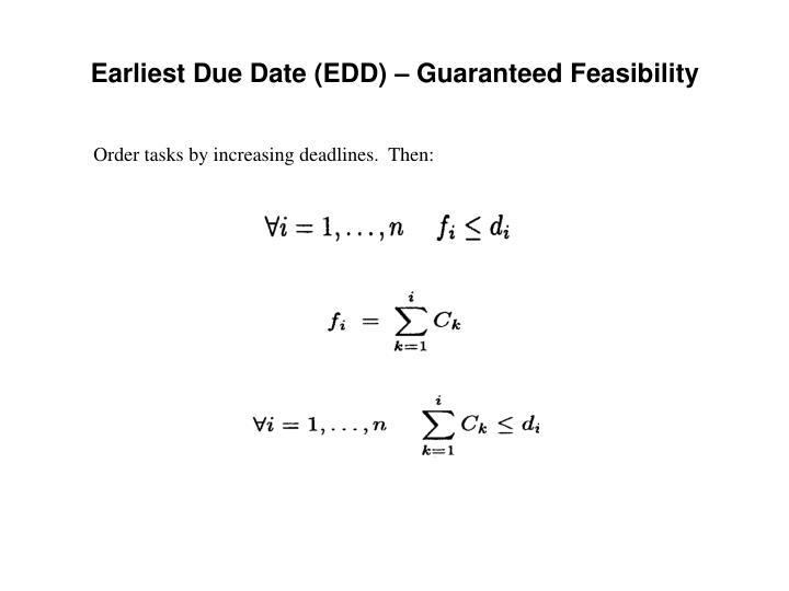 Earliest Due Date (EDD) – Guaranteed Feasibility