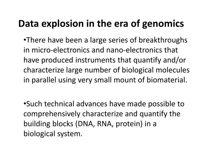 Data explosion in the era of genomics