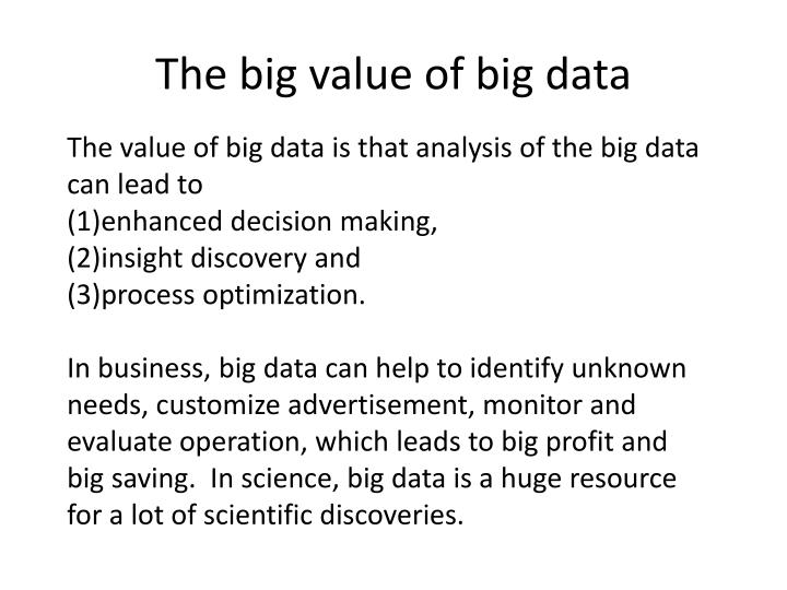 The big value of big data