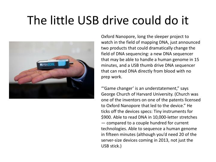 The little USB drive could do it