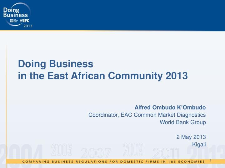 doing business in the east african community 2013 n.