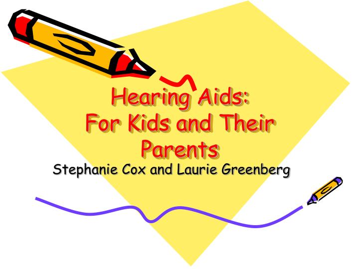 hearing aids for kids and their parents n.