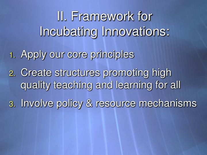 II. Framework for