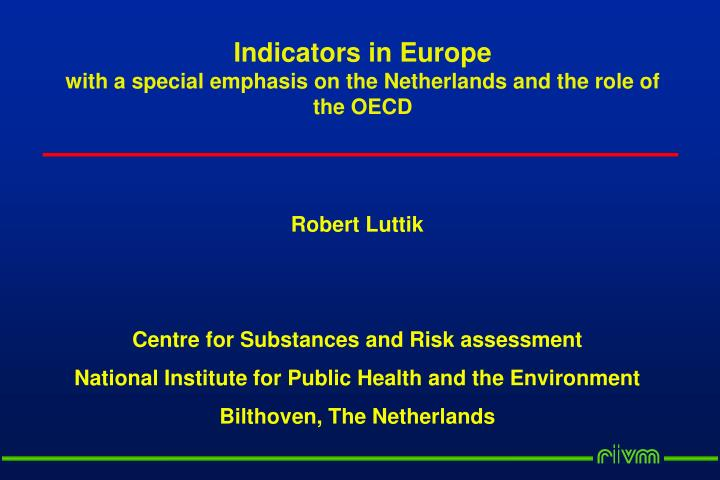 indicators in europe with a special emphasis on the netherlands and the role of the oecd n.