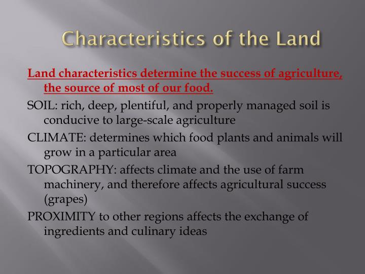 Characteristics of the Land
