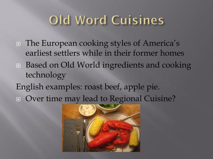 Old Word Cuisines