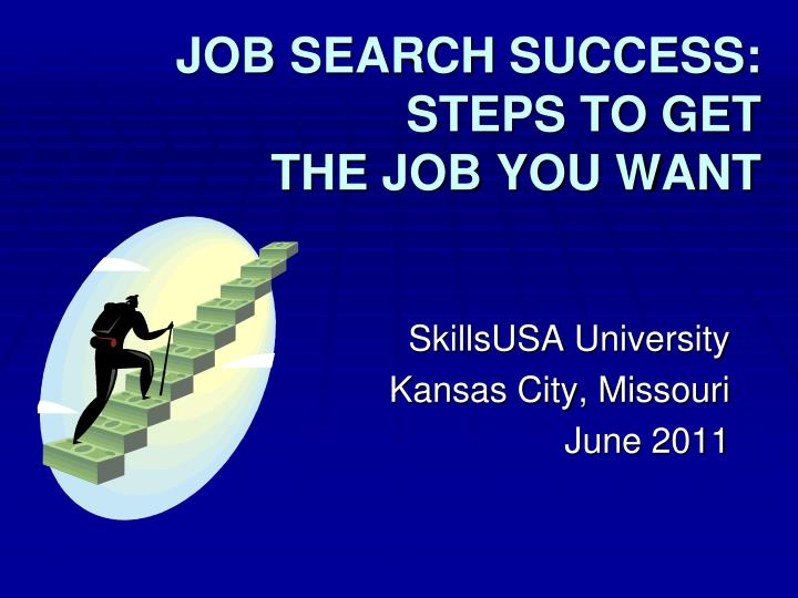job search success steps to get the job you want n.