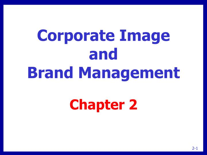 corporate image and brand management n.