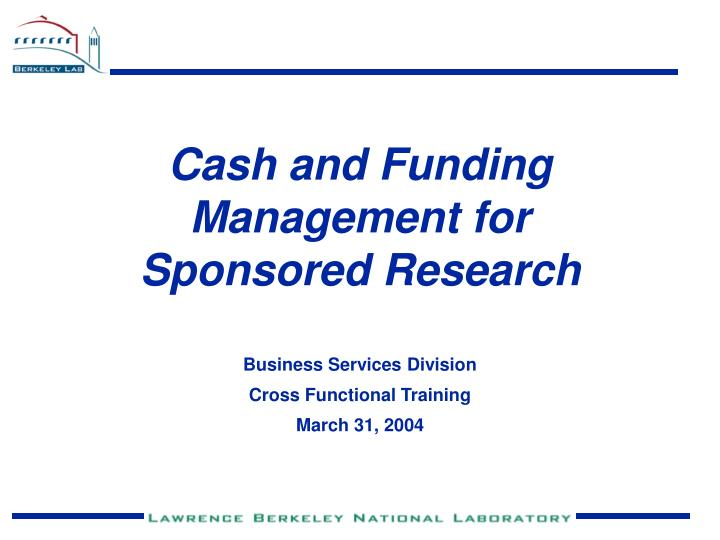 cash and funding management for sponsored research n.