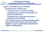costs beyond funding costs beyond period of performance4