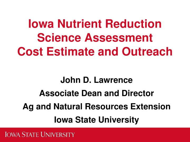 iowa nutrient reduction science assessment cost estimate and outreach n.