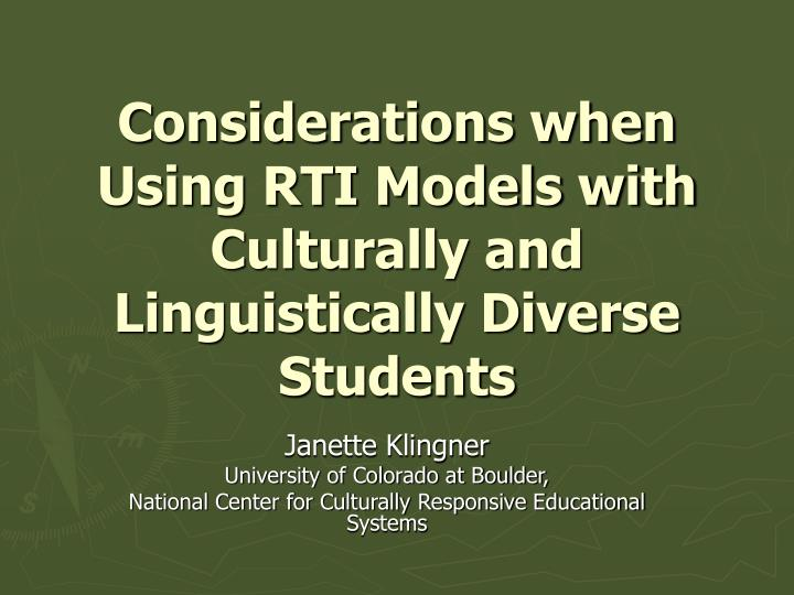 considerations when using rti models with culturally and linguistically diverse students n.