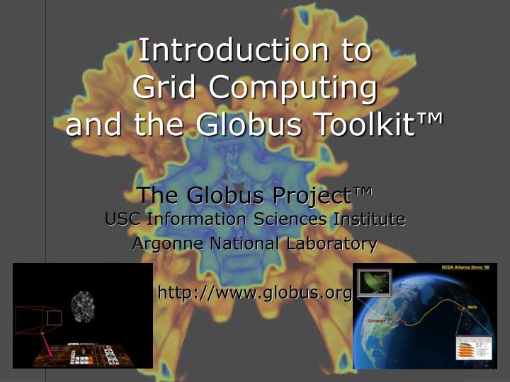 introduction to grid computing and the globus toolkit n.