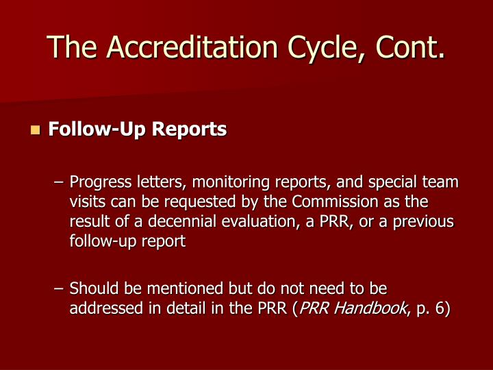 The Accreditation Cycle, Cont.