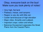okay everyone back on the bus make sure you took plenty of notes3
