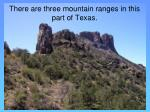 there are three mountain ranges in this part of texas