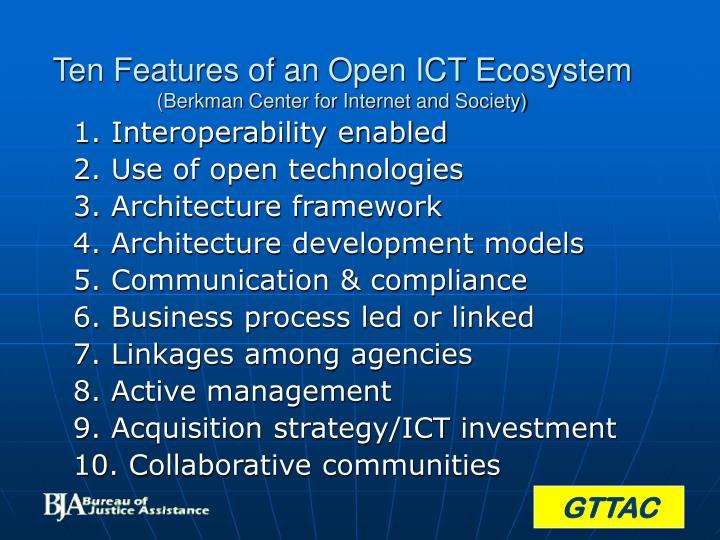 Ten Features of an Open ICT Ecosystem