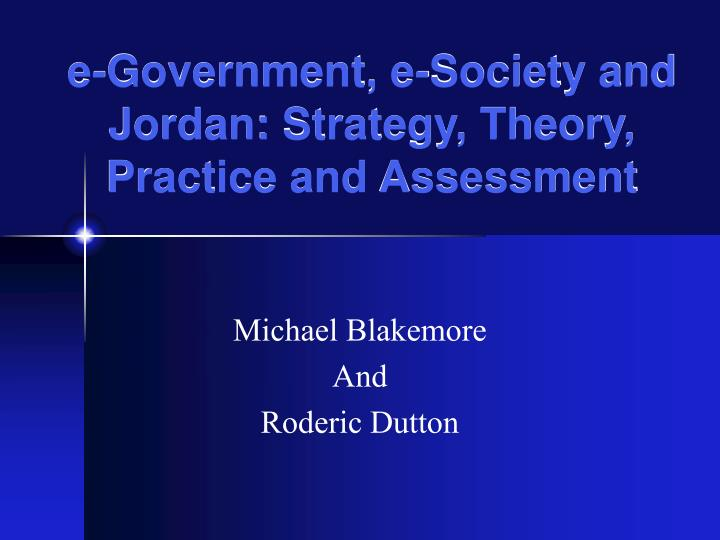 e government e society and jordan strategy theory practice and assessment n.