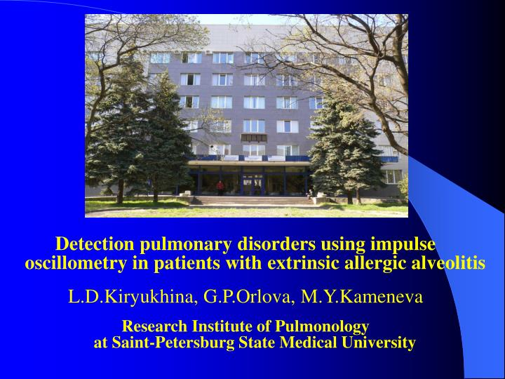 Detection pulmonary disorders using impulse oscillometry in patients with extrinsic allergic alveoli...