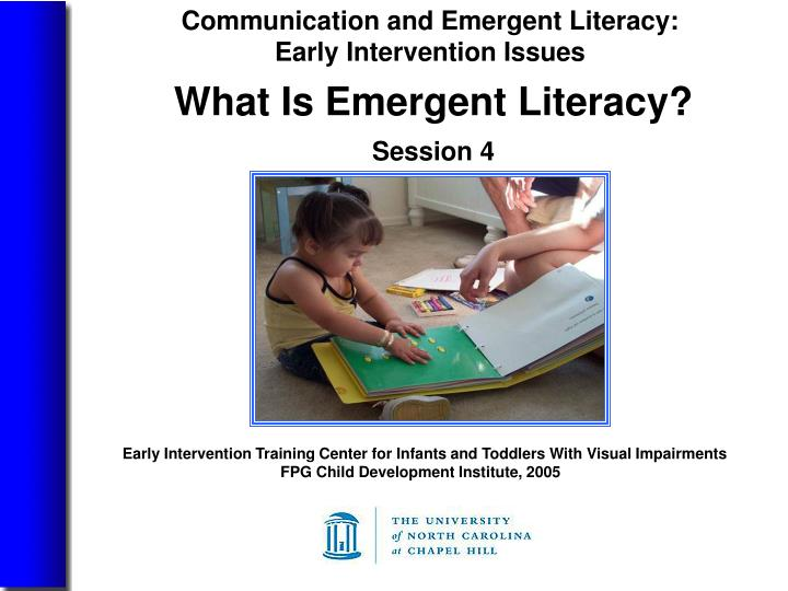 what is emergent literacy session 4 n.