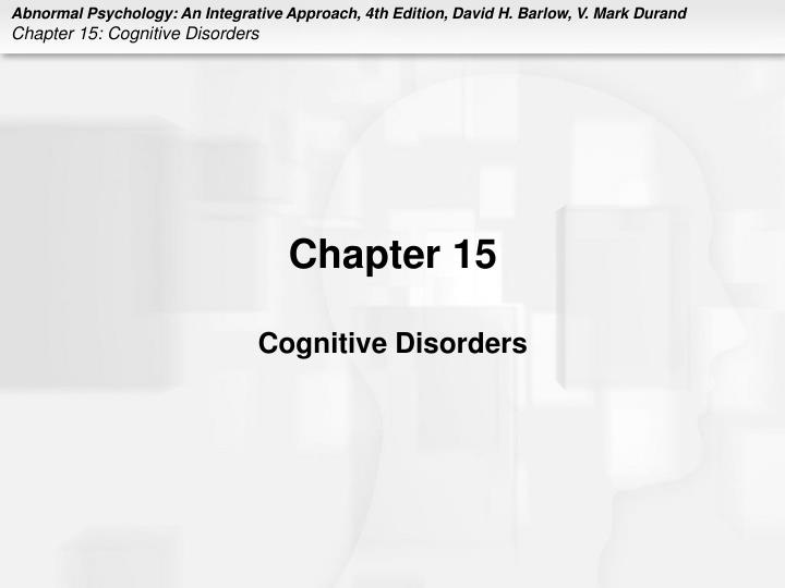 chapter 15 cognitive disorders n.