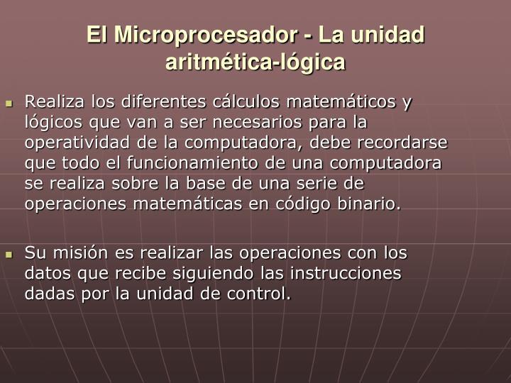 El Microprocesador - La unidad aritmética-lógica