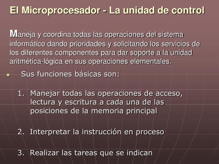 El Microprocesador - La unidad de control