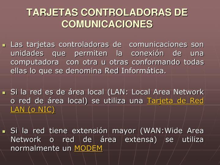 TARJETAS CONTROLADORAS DE COMUNICACIONES
