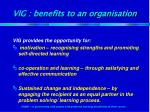 vig benefits to an organisation