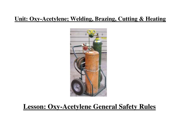 unit oxy acetylene welding brazing cutting heating n.