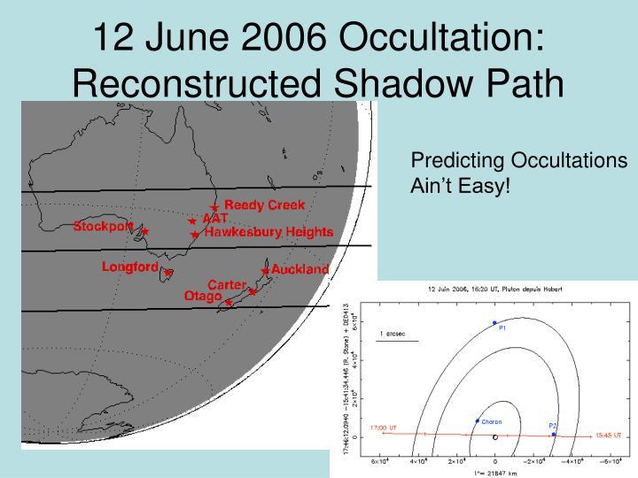 12 June 2006 Occultation: